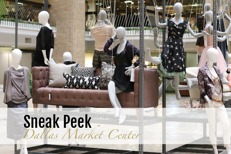 Sneak Peek, Dallas Market Center, fashion, style, events
