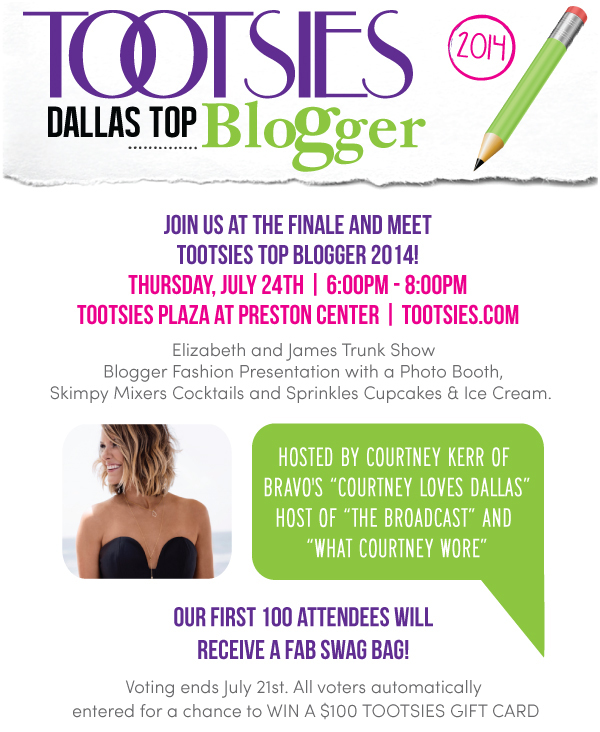 Tootsies, Dallas Top Blogger 2014, event, invite, finale, fashion show, courtney kerr