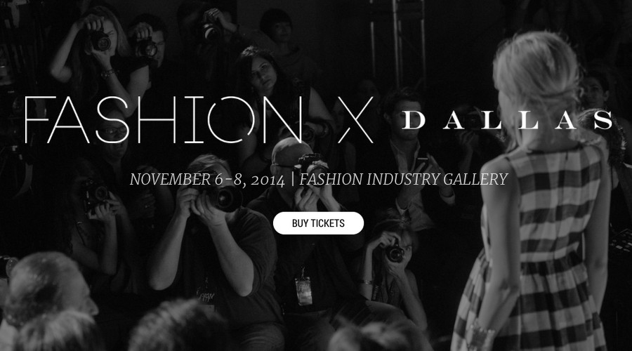 Fashion x Dallas, events, fashion show, North Texas, FIG, Austin Fashion Week, Dallas, Fashion Industry Gallery